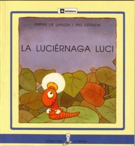Colección La Sirena: LA LUCIÉRNAGA LUCI