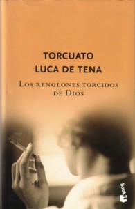 """""""Los renglones torcidos de Dios"""""""