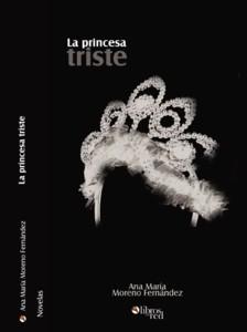 Novedades literarias: LA PRINCESA TRISTE